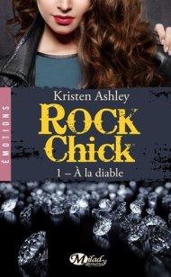 Rock Chick A la diable de Kristen Ashley