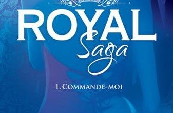 Photo de Royal Saga Tome 1 : Commande-Moi de Geneva Lee