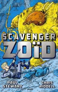 Scavenger zoïd- Tome 1 de Paul Stewart et Chris Riddell