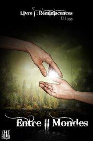 Entre II Mondes - Livre 1 - Réminiscences de Deb Lygg
