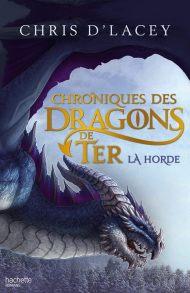 Les chroniques des dragons de ter Chris d'lacey