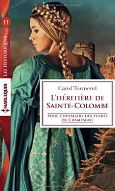 L'héritière de sainte colombe Carol Townend