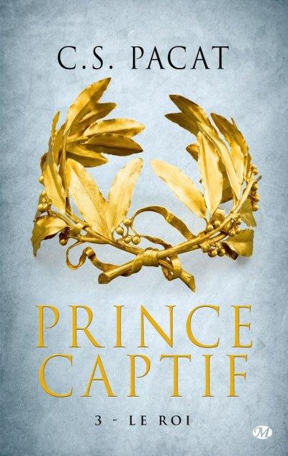 Prince Captif Tome 3 de C.S Pacat