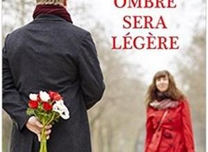 Photo of Et son ombre sera légère de Marie Lerouge