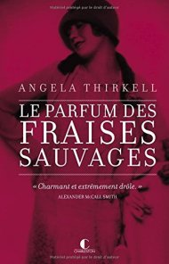 Le parfum des fraises sauvages Angela Thirkell