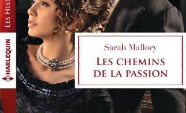 Photo de Les chemins de la passion de Sarah Mallory