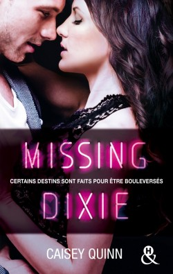 Photo of Neon Dreams, Tome 3 : Missing Dixie, de Caisey Quinn