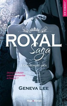Geneva Lee – Royal Saga, tome 3 – Couronne-moi