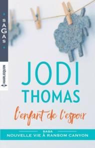 L'enfant de l'espoir de Jodi Thomas