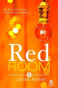 Red Room tome 5 de Lynda Aicher
