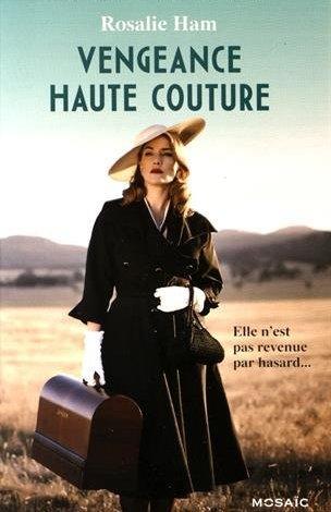 Photo of Vengeance Haute Couture de Rosalie Ham