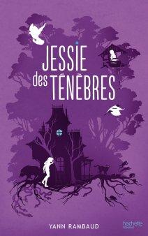 Jessie des ténèbres - Yann Rambaud