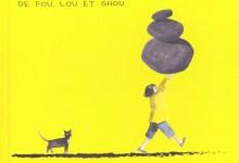 Photo de La soupe aux cailloux de Fou, Lou et Shou de Jon Muth