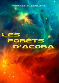 les-forets-dacora-thomas-clearlake