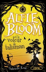 Alfie Bloom, voleur talisman