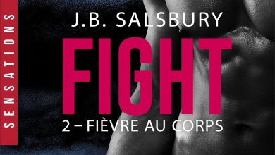 Photo of Fight Tome 2 : Fièvre au corps de J-B Salsbury