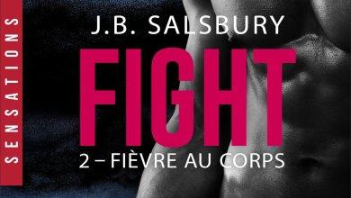 Photo de Fight Tome 2 : Fièvre au corps de J-B Salsbury