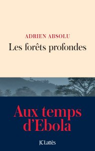 les-forets-profondes-adrien-absolu