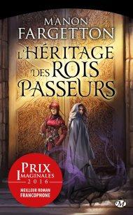 lheritage-des-rois-passeurs-de-manon-fargetton