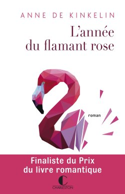 annee-du-flamand-rose-anne-de-kinkelin