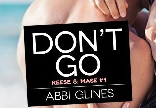 Photo de Don't Go de Abbi Glines