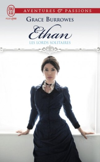 Ethan - Les Lords solitaires 3, Grace Burrowes