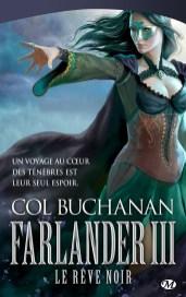 farlander-iii-le-reve-noir-de-col-buchanan