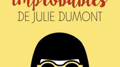 Photo de Les aventures improbables de Julie Dumont de Cassandra O'Donnell