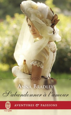 sabandonner-a-lamour-de-anna-bradley