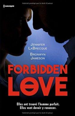 forbidden-love-jennifer-labrecque-bronwyn-jameson