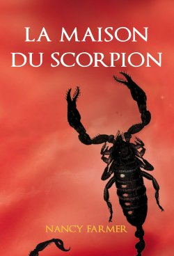 la-maison-du-scorpion-nancy-farmer
