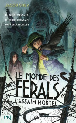 L'essaim mortel de Jacob Grey