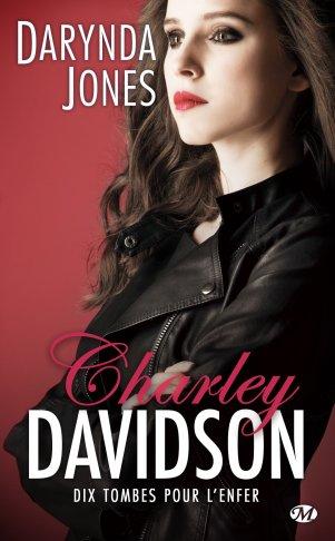 Charley Davidson Tome 10 : Dix tombes pour l'enfer de Darynda Jones