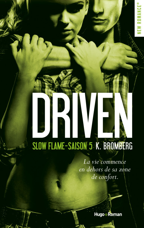 Driven Saison 5 : Slow Flame de K. Bromberg