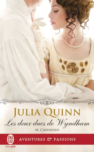 Les deux ducs de Wyndham Tome 2 : M.Cavendish de Julia Quinn