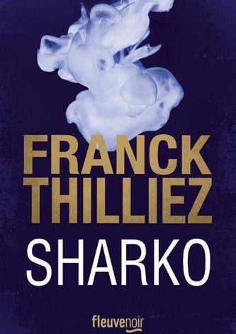 Photo de Sharko de Franck Thilliez