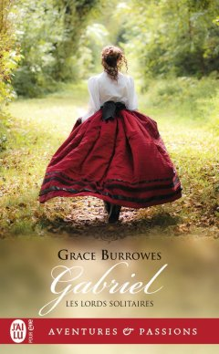Les Lords Solitaires : Gabriel de Grace Burrowes