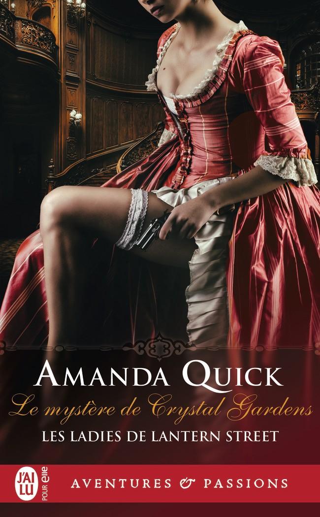 Les ladies de Lantern Street Tome 1 : Le mystère de Crystal Gardens de Amanda Quick