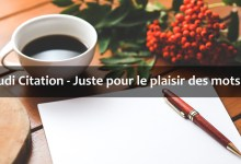 Photo de Jeudi Citation 2019 #15