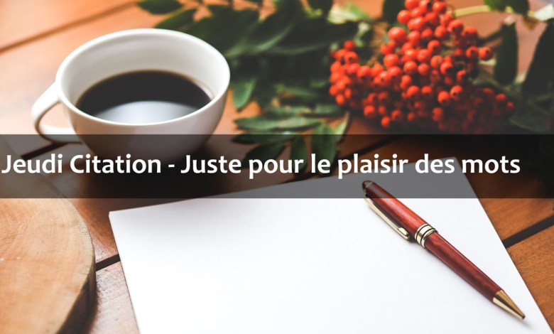 Photo de Jeudi Citation 2019 #19