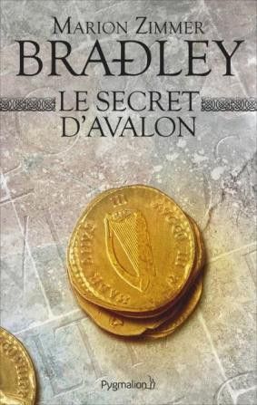 Le secret d'Avalon, Marion zimmer Bradley