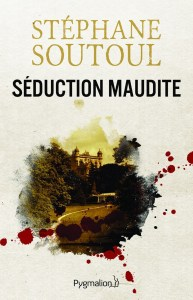 seduction-maudite-soutoul