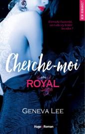 Royal Saga T.4 - Cherche-moi de Geneva Lee