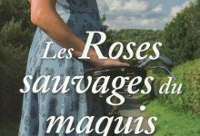 Photo of Les Roses sauvages du maquis de Martine Pilate