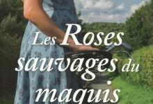Photo de Les Roses sauvages du maquis de Martine Pilate