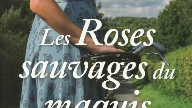 Photo of Les Roses sauvages du maquis de Martine Pilate