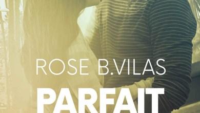 Photo of Parfait pour elle de Rose B. Vilas