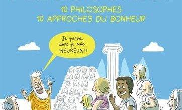 Photo of Philocomix (10 Philosophes, 10 Approches du Bonheur)