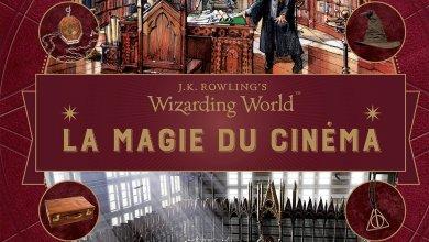 Photo of Wizarding World – La magie du cinéma Vol.3 : Objets Ensorcelés
