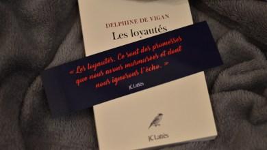 Photo de Les Loyautés, de Delphine De Vigan